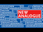 new analogue / balkan design network