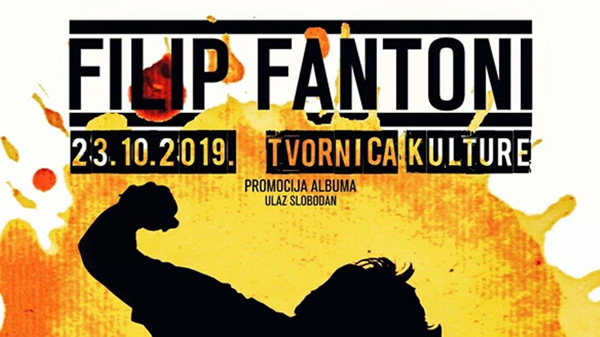 filip fantoni / tvornica kulture 2019