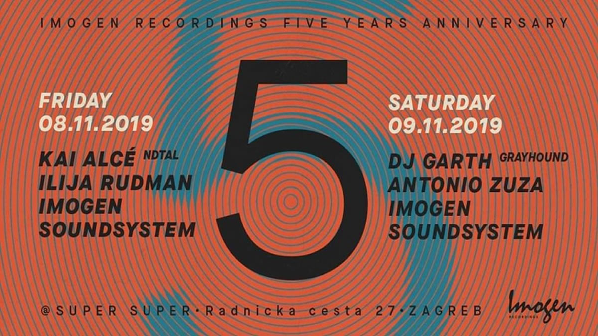imogen recordings five years-anniversary / super super zagreb