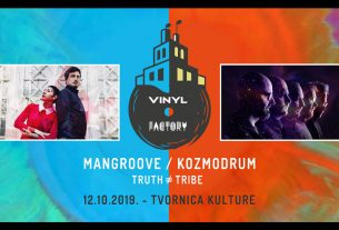 mangoove / kozmodroom / truth tribe / vinyl factory 2019