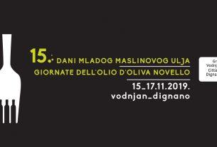 15. dani mladog maslinovog ulja - giornate dell olio d`oliva novello vodnjan