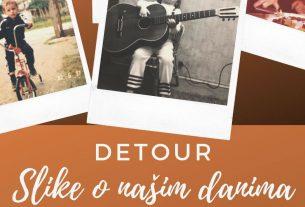 detour / slike o našim danima / 2019