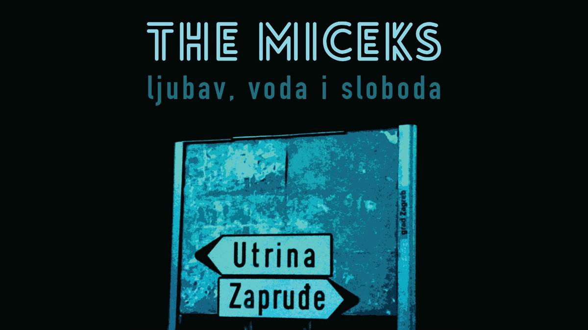 The Miceks - Ljubav, voda i sloboda