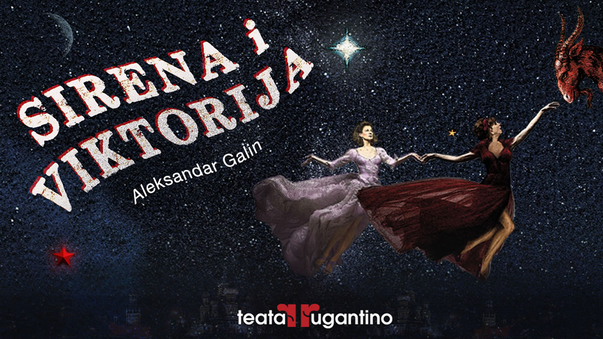 """kazališna predstava """"sirena i viktorija"""" - teatar rugantino - 2020"""