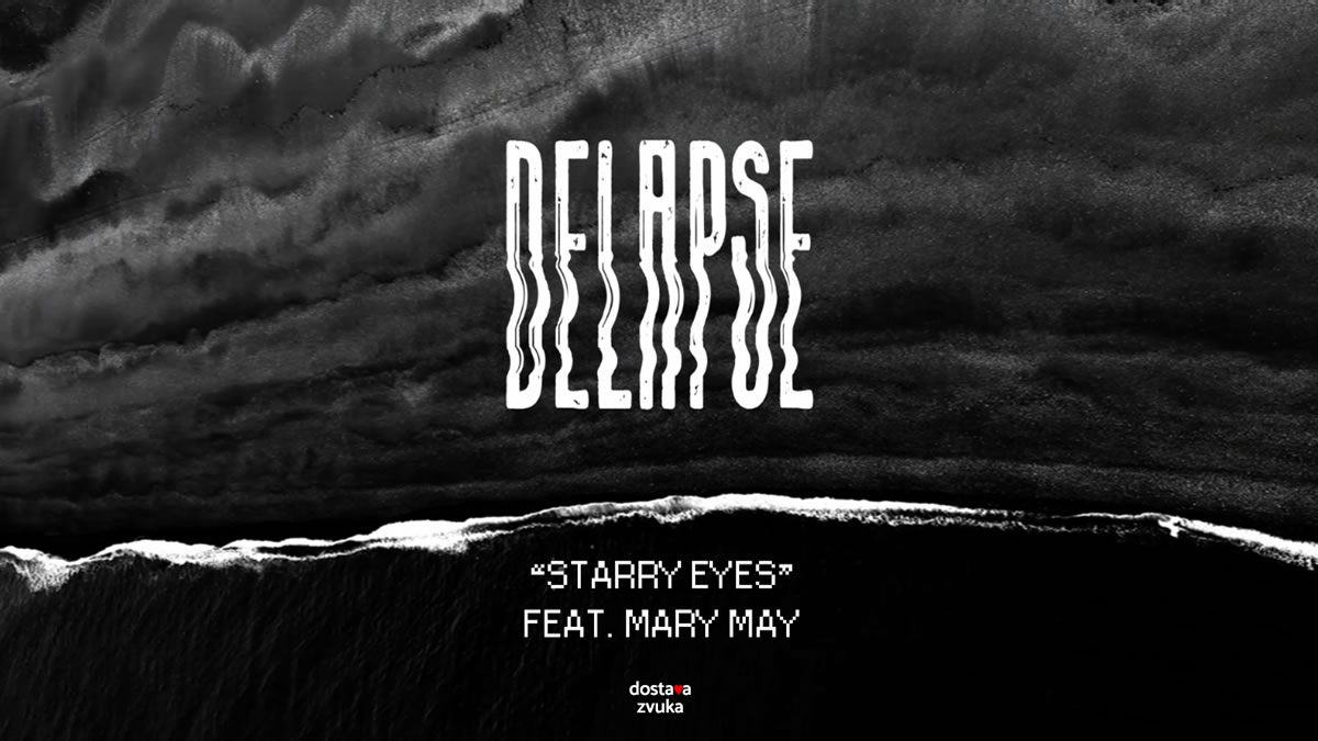 delapse ft. mary may - starry eyes - 2020