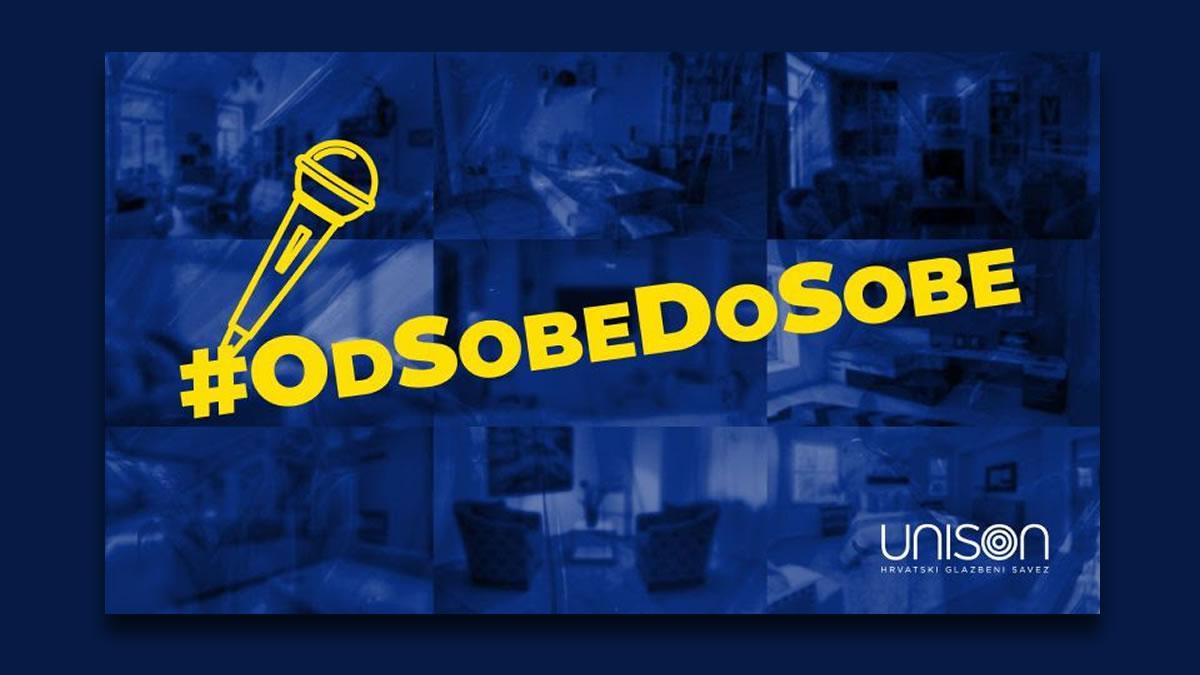 unison, hrvatski glazbeni savez i večernji list - glazbeni projekt #odsobedosobe 2020