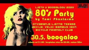 80s party - boogaloo zagreb - 30. svibanj 2020.