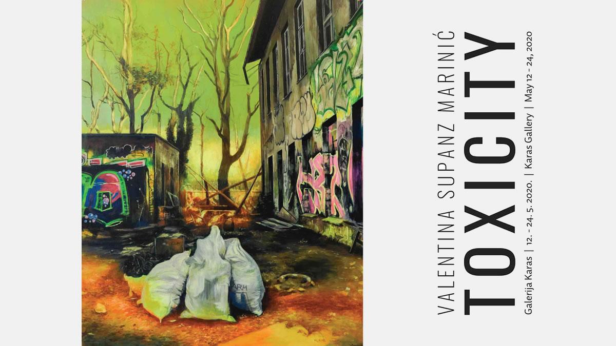 toxicity - valentina supanz marinić - galerija karas 2020