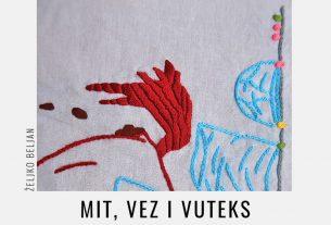 željko beljan - mit, vez i vuteks - galerija karas - 2020