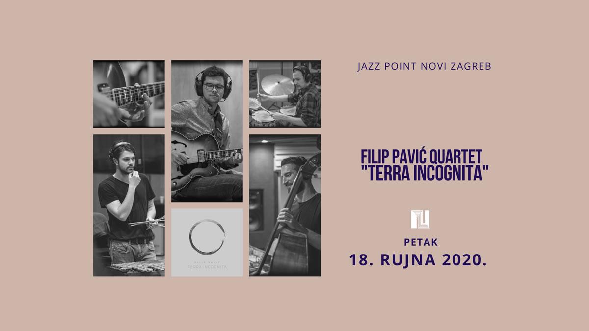 filip pavić quartet - terra incognita - jazz point novi zagreb 2020